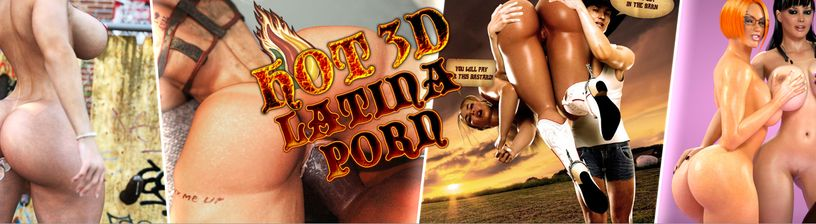 Hot 3D Latinas Porn